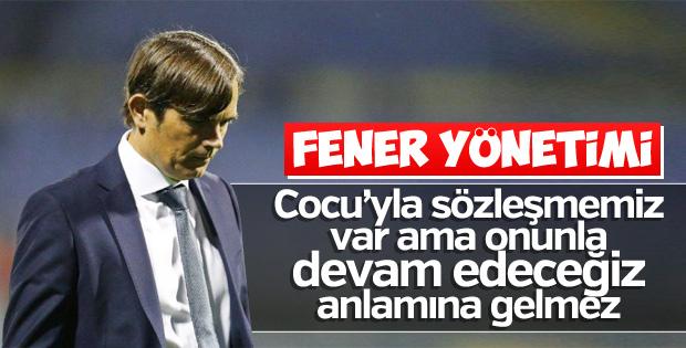 Fenerbahçe yönetimi: Hatamızda ısrarcı olmayız