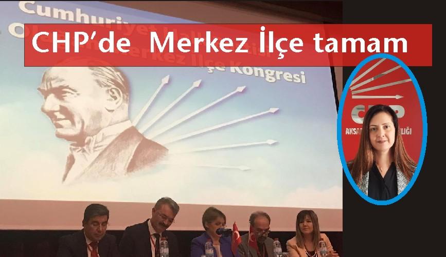 CHP MERKEZ İLÇE BAŞKANINI BELİRLEDİ.